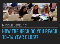 How the Heck Do You Reach 10-14 Year Olds?