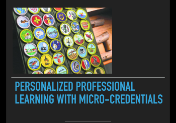 Personalized Professional Learning with Micro-credentials
